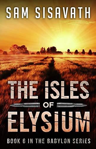 9780692426470: The Isles of Elysium (Purge of Babylon) (Volume 6)