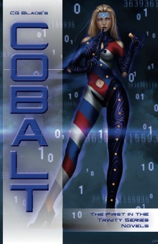 9780692426579: Cobalt: The First in the Trinity Series Novels: Volume 1
