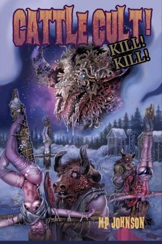 9780692426876: Cattle Cult Kill Kill