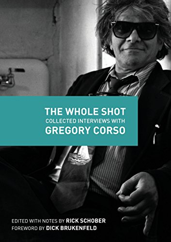 9780692427132: The Whole Shot: Collected Interviews with Gregory Corso
