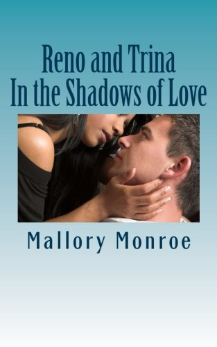 9780692427514: Reno and Trina: In the Shadows of Love (The Mob Boss Series) (Volume 12)