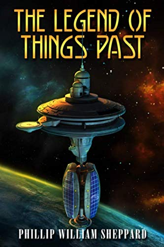 9780692428566: The Legend of Things Past