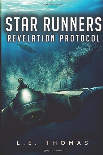 9780692428764: Star Runners: Revelation Protocol (Star Runners Universe) (Volume 2)