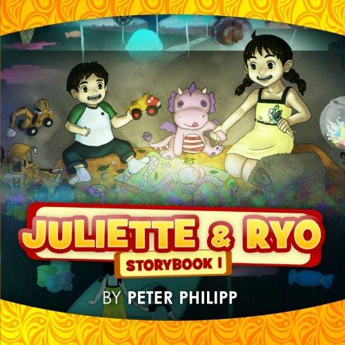 Juliette & Ryo (Juliette & Ryo Storybook Series) (Volume 1): Peter Philipp