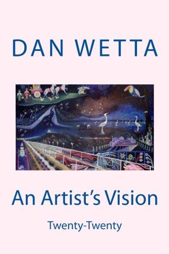 9780692428887: An Artist's Vision: Twenty-twenty