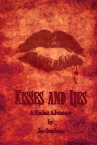 9780692428993: Kisses and Lies (The Shalan Adventures) (Volume 2)