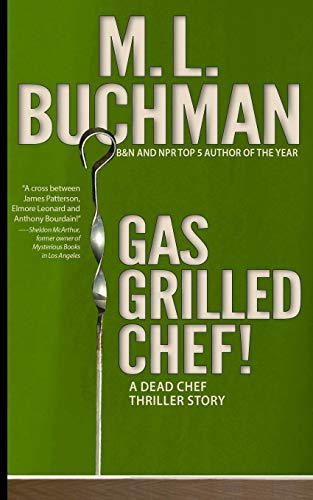 9780692429105: Gas Grilled Chef! (Dead Chef) (Volume 5)