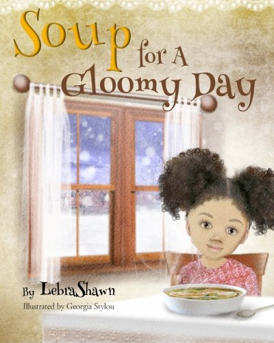 9780692429204: Soup for a Gloomy Day