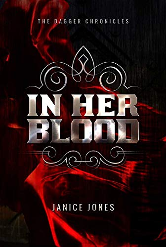 9780692429488: In Her Blood (The Dagger Chronicles)