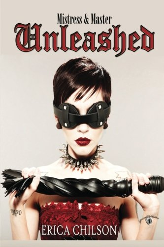 9780692429549: Unleashed: Volume 2 (Mistress & Master of Restraint)