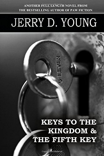 9780692429860: Keys to the Kingdom and the Fifth Key