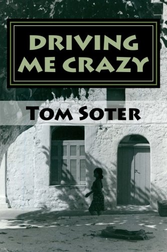 9780692433041: Driving Me Crazy