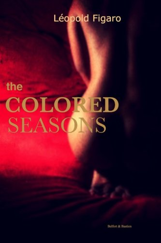 9780692433911: The Colored Seasons