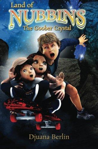 9780692433942: The Goober Crystal (Land Of Nubbins) (Volume 1)