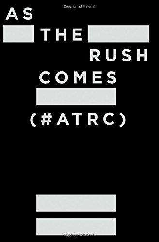 As The Rush Comes (#ATRC): Marston James