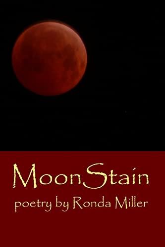 MoonStain: Ronda Miller
