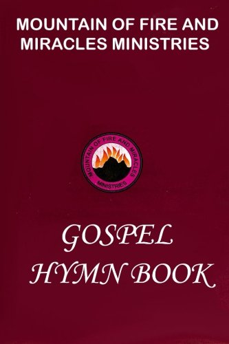 9780692434796: Mountain of Fire and Miracles Ministries Gospel Hymn Book