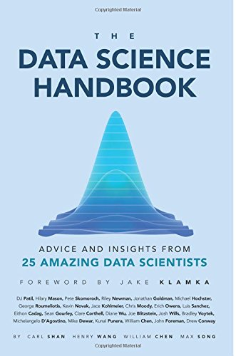 9780692434871: The Data Science Handbook: Advice and Insights from 25 Amazing Data Scientists