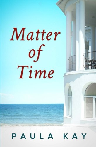 9780692434918: Matter of Time (Legacy Series, Book 3)