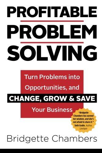 9780692435557: Profitable Problem Solving