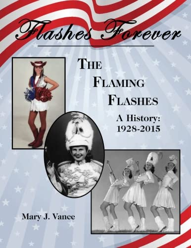 Flashes Forever: The Flaming Flashes: Mary J. Vance