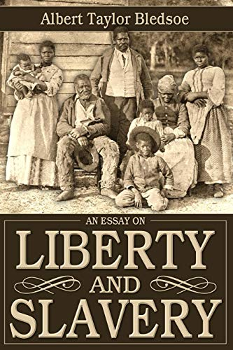 An Essay On Liberty And Slavery  Abebooks  Albert   An Essay On Liberty And Slavery