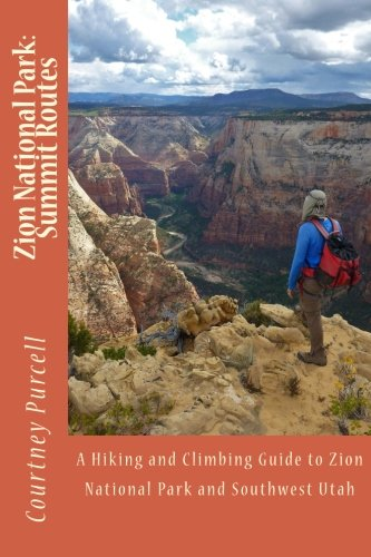 Zion National Park: Summit Routes: Purcell, Courtney