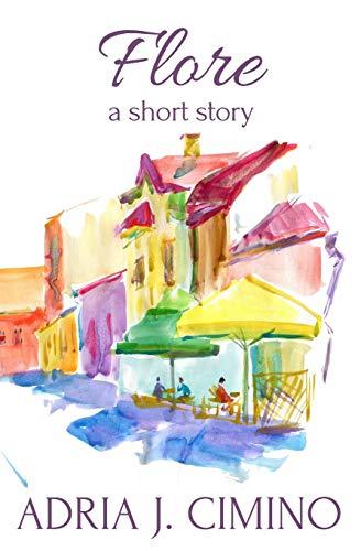 9780692437322: Flore: A Short Story