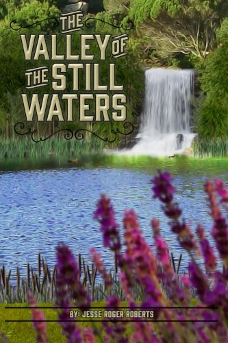 9780692437599: The Valley of the Still Waters