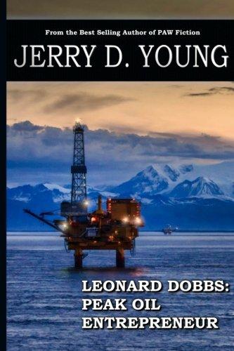 9780692437742: Leonard Dobbs - Peak Oil Entrepreneur