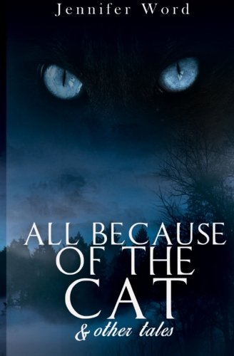 9780692438268: All Because of the Cat & Other Tales