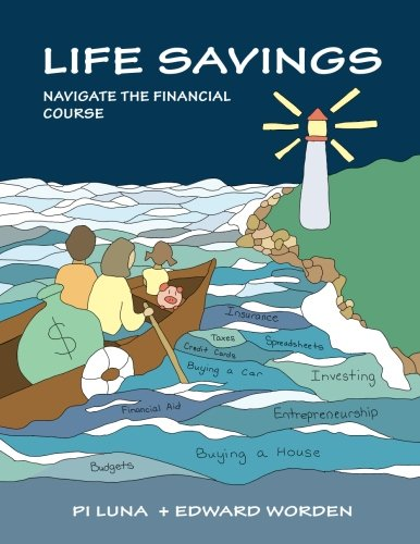 9780692438893: Life Savings: Navigate the Financial Course