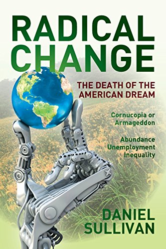 9780692439142: Radical Change: The Death of the American Dream