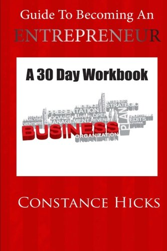 9780692439883: Guide to Becoming an Entrepreneur: A 30 Day Workbook