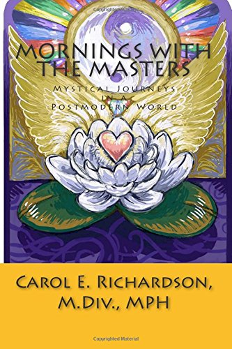 9780692439951: Mornings with the Masters: Mystical Journeys in a Postmodern World