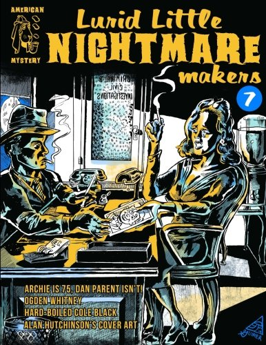 Lurid Little Nightmare Makers: Volume Seven: Matthew H. Gore