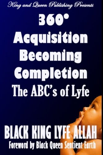 9780692440568: 360 Acquisition Becoming Completion: The ABCs of Lyfe