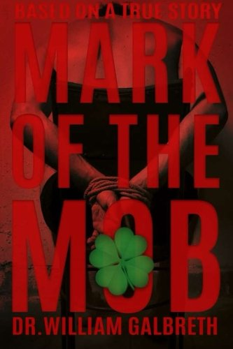 9780692440902: The Mark of the Mob: The Scar of the Irish