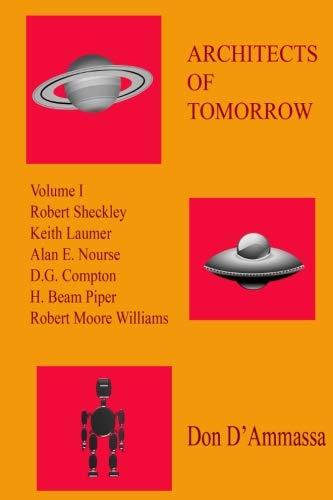 9780692441220: Architects of Tomorrow: Volume One (Volume 1)