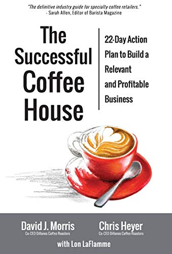 9780692441879: The Successful Coffee House: 22-Day Action Plan to Create a Relevant and Profitable Business