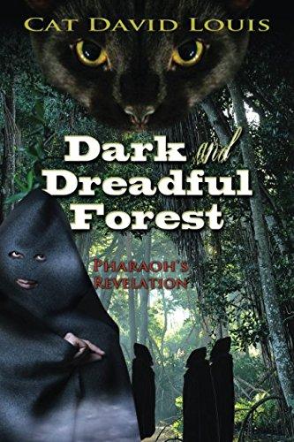 9780692442210: Dark and Dreadful Forest: Pharaoh's Revelation