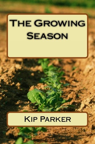 9780692442487: The Growing Season (The Rememberer's Tales) (Volume 2)