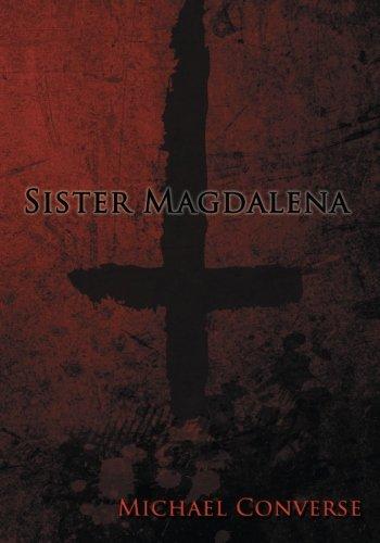 9780692442739: Sister Magdalena (Communion) (Volume 1)