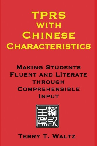 9780692442906: TPRS with Chinese Characteristics