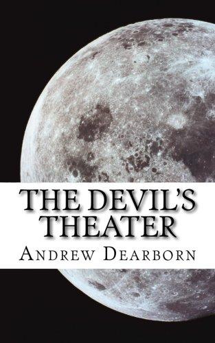 9780692443996: The Devil's Theater: Romance and Ruin