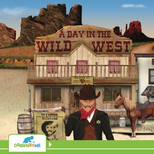 9780692444276: A Day in the Wild West: Illustrated By You!
