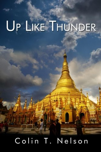 9780692444429: Up Like Thunder: Pete Chandler Travels the World