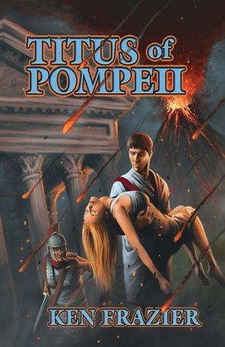 9780692444993: Titus of Pompeii