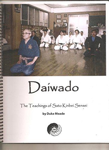 9780692445556: Daiwado the Teachings of Sato Kinbei