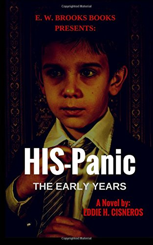 9780692445969: HIS-Panic: The Early Years (Volume 1)
